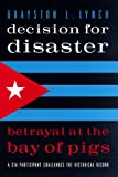 Decision for Disaster-See 882376