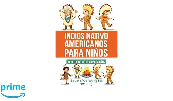 Indios Nativo americanos para niños: Libro para colorear para niños ...