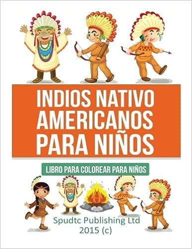 Indios Nativo Americanos Para Niños Libro Para Colorear Para Niños