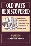 Old Ways Rediscovered, Clarence Meyer, 0916638189