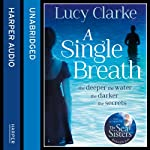 A Single Breath | Lucy Clarke