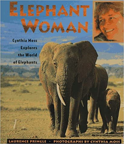 Elephant Woman Cynthia Moss Explores the World of Elephants