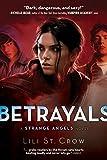 download ebook betrayals (strange angels, book 2) by lili st. crow (2009-11-17) pdf epub
