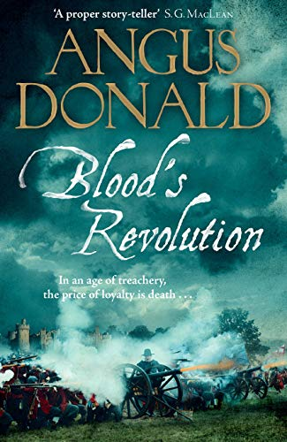 Blood's Revolution: Would you fight for your king - or fight for your friends? (King William Of Orange Battle Of The Boyne)