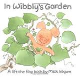 In Wibbly's Garden, Mick Inkpen, 0670891215