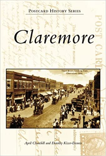 Will History Disappear Along With Books >> Claremore Ok Postcard History Series April Churchill Dorothy