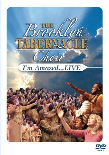 The Brooklyn Tabernacle Choir: I'm Amazed... Live