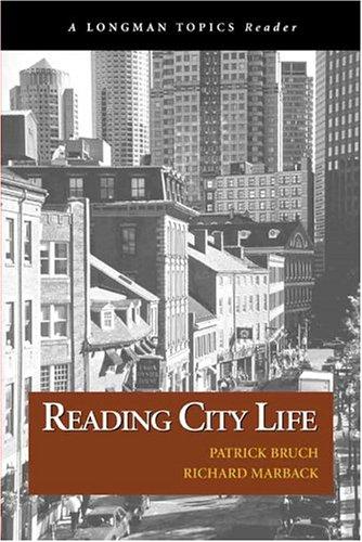 Reading City Life (A Longman Topics Reader)