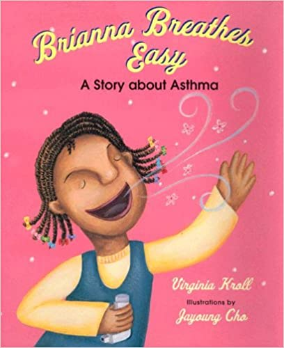 A Story about Asthma Brianna Breathes Easy