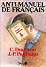 Anti-manuel de français par Duneton