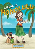 Lulu in Honolulu (Lulu in La La Land) Livre Pdf/ePub eBook