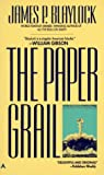 The Paper Grail, James P. Blaylock, 0441651275
