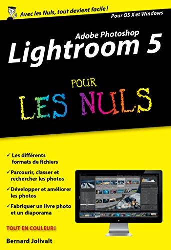 Amazon Com Adobe Lightroom 5 Pour Les Nuls Edition Poche