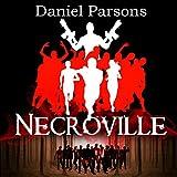 Necroville: The Necroville Series, Volume 1