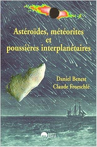 En ligne téléchargement Astéroïdes, météorites et poussières interplanétaires epub pdf