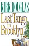 Last Tango in Brooklyn, Kirk Douglas, 0446516953