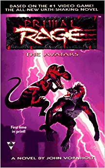 Primal Rage: The Avatars: John Vornholt: 9781572972308