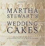 Martha Stewart's Wedding Cakes, Martha Stewart and Wendy Kromer, 0307394530