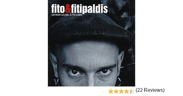 Lo Mas Lejos A Tu Lado: Fito & Fitipaldis: Amazon.es: Música