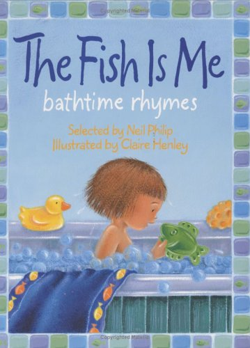 The Fish Is Me!: Bathtime Rhymes
