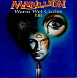 Marillion - Warm Wet Circles (Remix) - [7