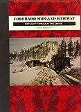 Colorado Midland Railway, Dan Abbott, 091358245X