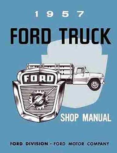 1957 ford pickup truck factory repair shop service manual f100 rh amazon com Auto Mobile Manuals Dodge Factory Service Manual