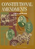 The Constitutional Amendments, 1789 to the Present, Kris E. Palmer, 0787607827