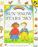 Sun, Snow, Stars, Sky, Catherine Anholt and Laurence Anholt, 0140558241