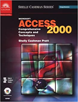 Book Microsoft Access 2000: Comprehensive Concepts and Techniques (Shelly Cashman Series)