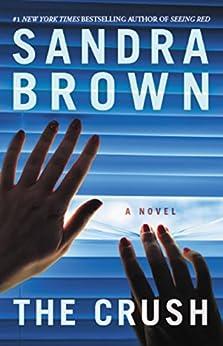 The Crush by [Brown, Sandra]