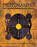 Printmaking, Philippa Hobbs, Elizabeth Rankin, 0864863349