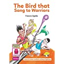 The Bird That Sang to Warriors