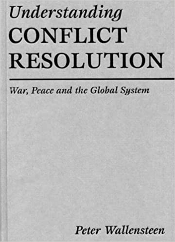 Understanding Conflict Resolution War Peace And The Global