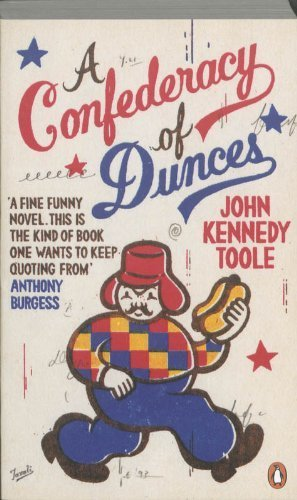 A Confederacy of Dunces (Penguin Essentials) by Toole, John Kennedy (2011) Paperback (Kennedy Toole)