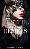 Lustful Desires: The First Anthology