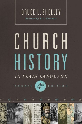 Church History in Plain Language: Fourth Edition by [Shelley, Dr. Bruce L.]