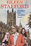 Another Life, Another Love, Eileen Stafford, 0727860011