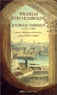 Journal parisien (1797-1799) par Wilhelm von Humboldt