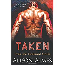 Taken (The Condemned Series) (Volume 2)
