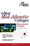 The Best Mid-Atlantic Colleges, Princeton Review Staff, 0375763414