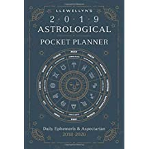 Llewellyn's 2019 Astrological Pocket Planner: Daily Ephemeris & Aspectarian 2018-2020