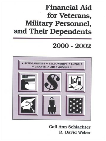 Financial Aid for Veterans, Military Personnel, and Their Dependents 2000-2002
