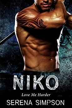 Niko (Love Me Harder Book 2) by [Simpson, Serena]