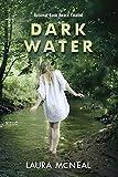 Dark Water by McNeal, Laura (2011) Paperback