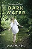 img - for Dark Water by Laura McNeal (2011-10-11) book / textbook / text book
