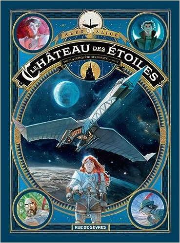 Le château des étoiles (2) : 1869 : La conquête de l'espace. Seconde partie