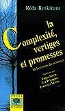 La Complexité, vertiges et promesses : 18 histoires de sciences par Benkirane