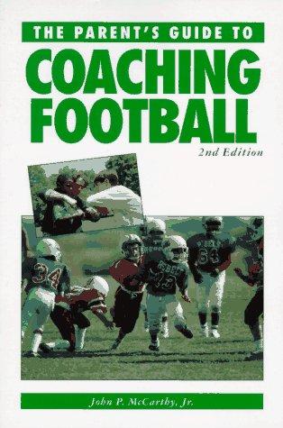 Coaching Youth Football (Betterway Coaching Kids Series)