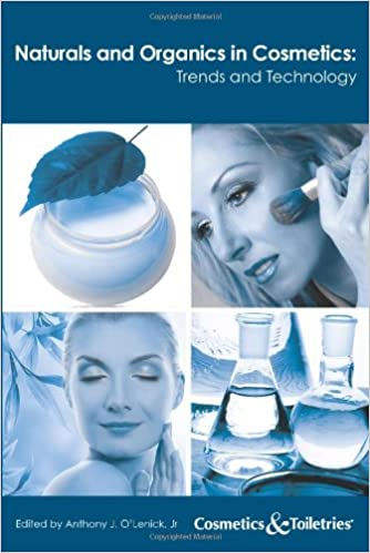 Amazon com: Naturals and Organics in Cosmetics Trends and